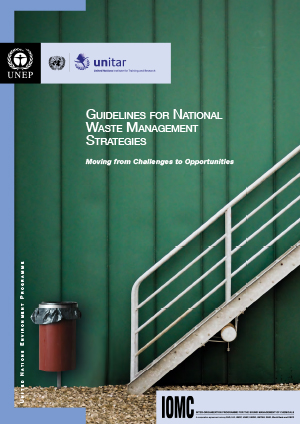 UNEP-UNITAR Guidelines for National Waste Management Strategies