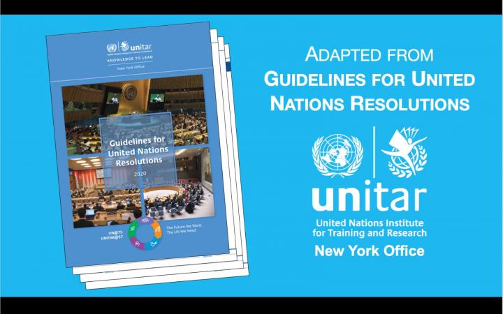 UNITAR latests publication: Guidelines for UN Resolutions.