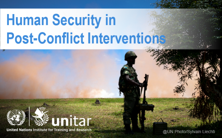 Human Security in Post-Conflict Interventions