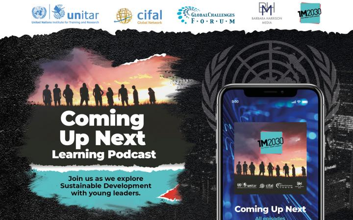 UNITAR LAUNCHES 'COMING UP NEXT' LEARNING PODCAST