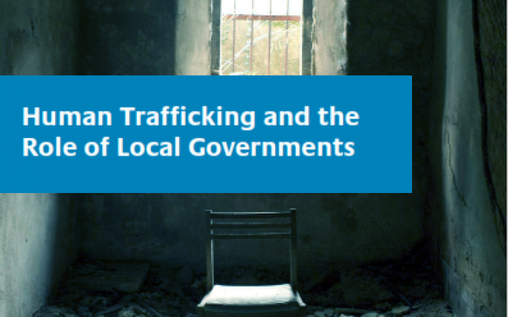 Human Trafficking and the Role of Local Authorities