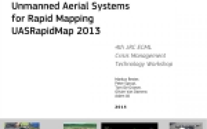Unmanned Aerial Systems For Rapid Mapping UASRapidMap 2013