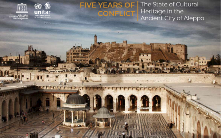 Report on the State of Cultural Heritage in the Ancient City of Aleppo, Syria